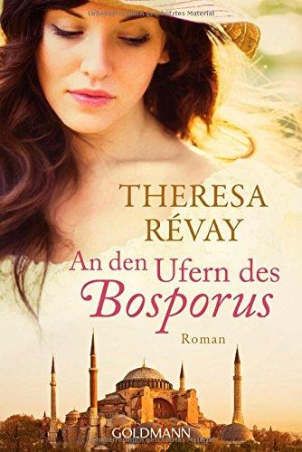 Buchseite und Rezensionen zu 'An den Ufern des Bosporus: Roman' von Theresa Révay