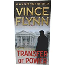 Transfer of Power (A Mitch Rapp Novel, Band 1)