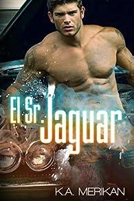 El Sr. Jaguar par K.A. Merikan