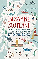Bizarre Scotland