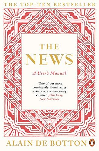 The News: A User's Manual (English Edition) por Alain de Botton