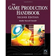 Game Production Handbook: 0 (Computer Science)