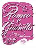 Romeo e Giulietta da William Shakespeare