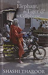 The Elephant, the Tiger and the Cellphone: Reflections on India in the Twenty-first Century price comparison at Flipkart, Amazon, Crossword, Uread, Bookadda, Landmark, Homeshop18