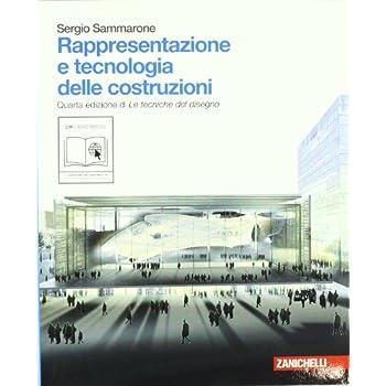Rappresentazione E Tecnologia Delle Costruzioni. Con Espansione Online. Per Le Scuole Superiori
