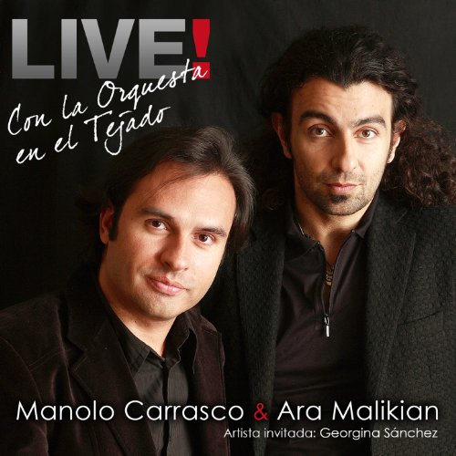 Manolo Carrasco & Ara Malikian...