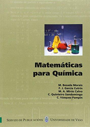 Matemáticas para Química (Manuais da Universidade de Vigo) por Manuel Besada Moráis