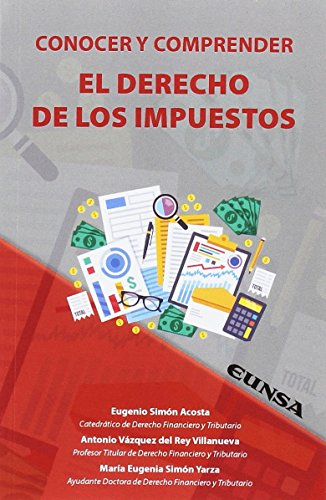 CONOCER Y COMPRENDER EL DERECHO DE LOS IMPUESTOS