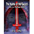 The Name of the Sword, Book 4 of The Gods Within