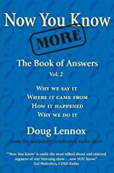 Now You Know More: The Book of Answers, Vol. 2 by Doug Lennox (2004-09-01)