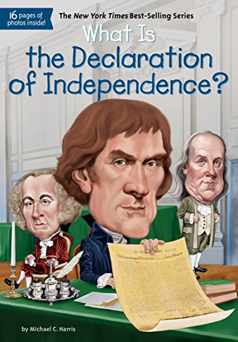 What Is the Declaration of Independence? (Who HQ) por Michael C. Harris