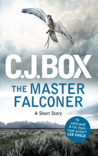 The Master Falconer: A Joe Pickett Short Story (Joe Pickett Series)
