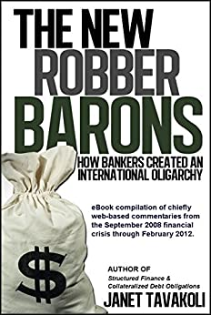 The New Robber Barons (English Edition) de [Tavakoli, Janet M.]