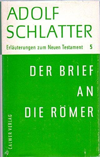 Erläuterungen zum Neuen Testament / Der Brief an die Römer