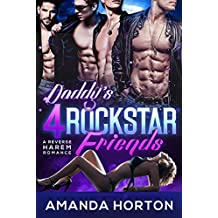 Daddy's RockStar Friends: (A Reverse Harem Romance) (English Edition)