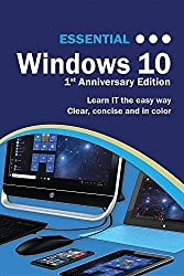 Essential Windows 10: 1st Anniversary Edition by Kevin Wilson (2016-07-14)