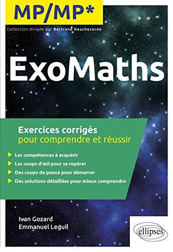 Maths MP/MP* - Exercices corrigés pour comprendre et réussir