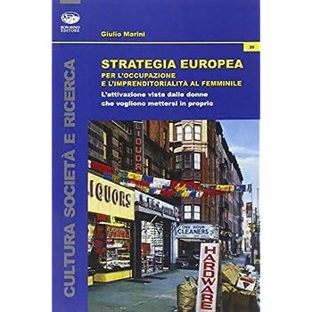 Strategia Europea Per L'occupazione E L'imprenditorialità Al Femminile