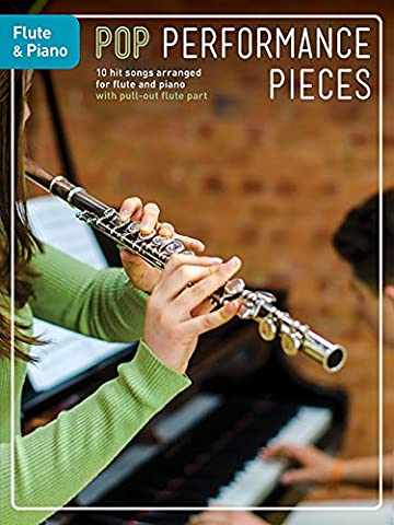 Pop Performance Pieces: Flute And Piano