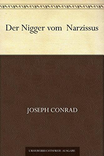 Der Nigger vom  Narzissus