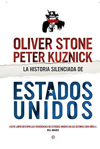 La historia silenciada de Estados Unidos por Oliver Stone