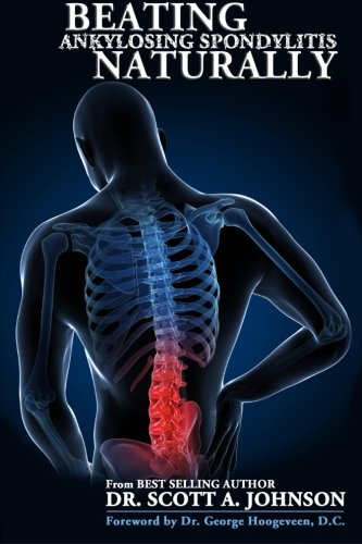Beating Ankylosing Spondylitis Naturally