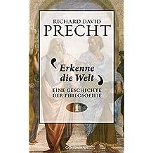 Erkenne die Welt: Geschichte der Philosophie 1