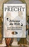 Buchinformationen und Rezensionen zu Erkenne die Welt: Geschichte der Philosophie 1 von Richard David Precht