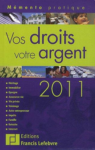 Vos droits, votre argent 2011