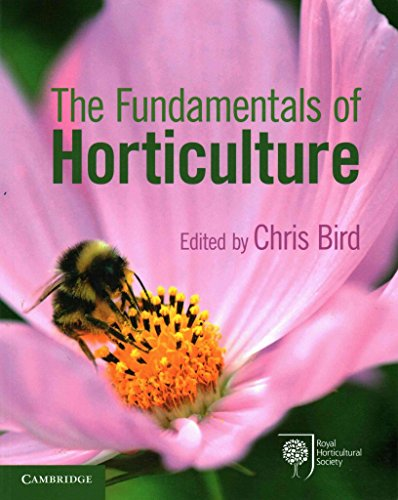 [The Fundamentals of Horticulture: Theory and Practice] (By: Chris Bird) [published: June, 2014]
