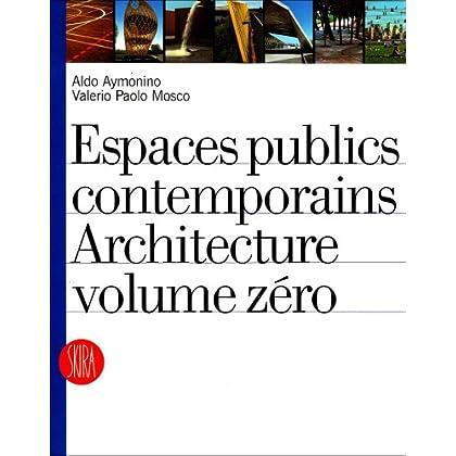 Espaces publics contemporains : Architecture volume zéro