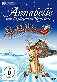 Annabelle und die fliegenden Rentiere