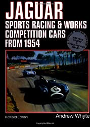 Jaguar: Sports Racing and Works Competition Cars from 1954 Vol 2
