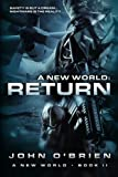 A New World: Return: Volume 2