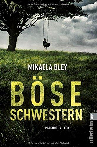 Bley, Mikaela: Böse Schwestern