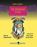 University Press of the South La schermata Shattered. Mito e demitizzazione nell'arte di Carlos Fuentes e Billy Wilder.