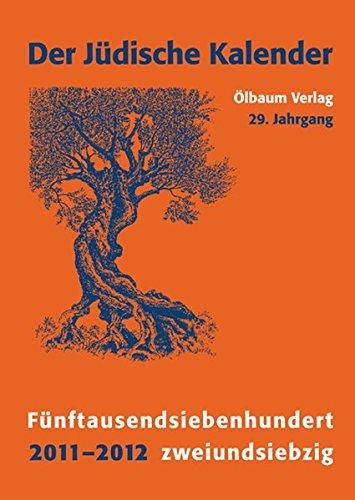 Jüdischer Kalender/2011-2012 (5772)/29. Jahrgang. Fünftausendsiebenhundertzweiundsiebzig