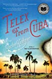 Image de Telex from Cuba: A Novel (English Edition)
