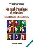 Manuel d'analyse des textes - 2e éd. : Histoire littéraire et poétique des genres