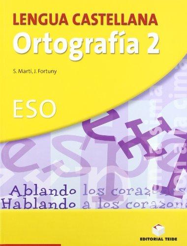 Lengua castellana, ortografía, 2 ESO. Cuaderno y solucionario - 9788430749836