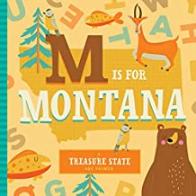M Is for Montana (ABC Regional Board Books)