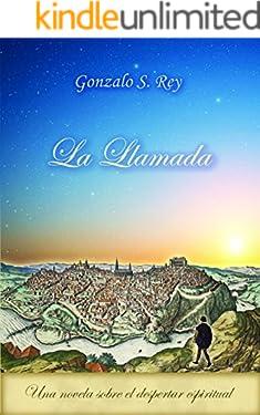La Llamada: Una novela sobre el despertar espiritual