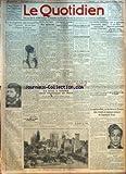 Telecharger Livres QUOTIDIEN LE No 753 du 03 03 1925 IL Y A CINQUANTE ANS AUJOURD HUI QUE CARMEN FIT UN FOUR A L OPERA COMIQUE PAR JEAN REYBAUD LE DR MARX AURAIT LA MAJORITE A LA DIETE DE PRUSSE NOTRE POLITIQUE NOUS CONTINUERONS PAR PIERRE BERTRAND LES AVIATEURS ARRACHART ET LEMAITRE NARRENT LES DERNIERES PERIPETIES DE LEUR ODYSSEE L OUVRIER CARILLO QUI TUA UN DE SES CAMARADES ET EN BLESSA NEUF EST RECONNU FOU LA TERRE A TREMBLE DANS L AMERIQUE DU NORD ON S EST DEMANDE PENDANT QUELQUES INSTANT (PDF,EPUB,MOBI) gratuits en Francaise