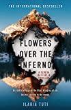 Flowers Over the Inferno: A secluded village in the Alps, a brutal killer, a dark secret hiding in the woods