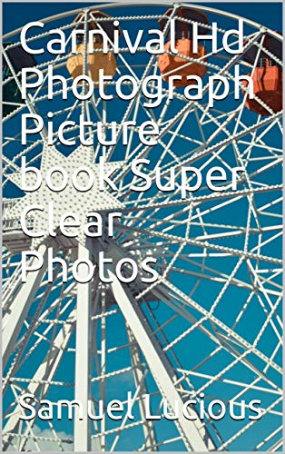 Carnival Hd Photograph Picture book Super Clear Photos (English Edition)