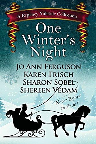 One Winter's Night: A Regency Yuletide 2 (Regency Yuletide Collection)