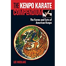 The Kenpo Karate Compendium: The Forms and Sets of American Kenpo (English Edition)