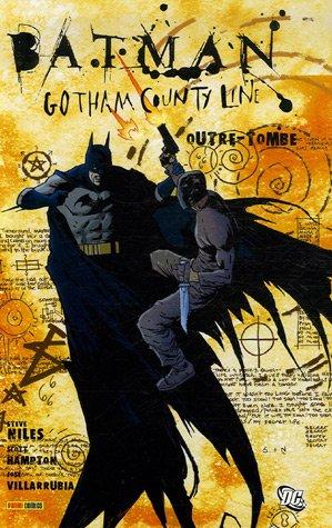 Batman - Gotham County Line : Outre-tomb...