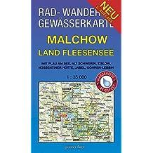 Rad-, Wander- und Gewässerkarte Malchow, Land Fleesensee: Mit Plau am See, Alt Schwerin, Zislow, Nossentiner Hütte, Jabel, Göhren-Lebbin. Maßstab ... / Rad-, Wander- und Gewässerkarten, 1:35.000)