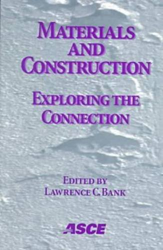Materials and Construction: Exploring the Connection - Proceedings of the 5th ASCE Materials Engineering Congress